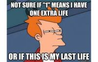 Last Life Dilemma Meme