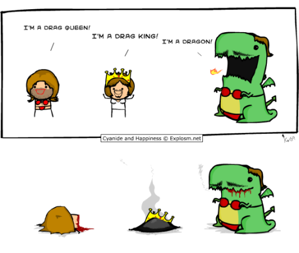 Cyanide & Happiness Drag On